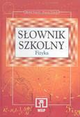 Michał Święcki, Danuta Święcka - Słownik szkolny. Fizyka.