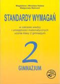 Hałasa Magdalena i Mirosław, Walmont Małgorzata - Standardy wymagań Matem kl 2 gimn