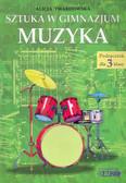 Alicja Twardowska - Sztuka w gimnazjum - Muzyka