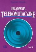 Witulski Stanisław - Urządzenia telekomutacyjne. cz.2