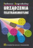Tadeusz Zagrobelny - Urządzenia teletransmisyjne
