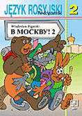 Władysław Figarski - W Moskwu! 2. Podręcznik języka rosyjskiego dla klasy II gimnazjum