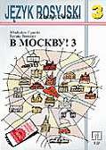Władysław Figarski, Renata Broniarz - W Moskwu! 3. Zeszyt ćwiczeń dla kl. III gimnazjum
