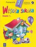 Łukasik S. i inni - Wesoła szkoła Kształcenie zintegrowane w klasie 1 Podręcznik część pierwsza