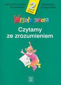 Łukasik Stanisława, Micińska-Łyżniak Irena, Wiśniewska Anna - Wesoła szkoła 2 Czytamy ze zrozumieniem Karty pracy ucznia Sprawdziany