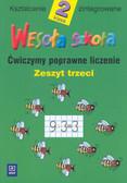 Jadwiga Hanisz - Wesoła szkoła. Klasa 2. Ćwiczymy poprawne liczenie. Zeszyt 3