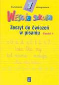 Kazimiera Chłopecka, Krystyna Wojtczak - Wesoła szkoła. Kształcenie zintegrowane w klasie 1. Zeszyt do ćwiczeń w pisaniu 1. Wydanie zmienione