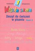 Kazimiera Chłopecka, Krystyna Wojtczak - Wesoła szkoła. Kształcenie zintegrowane w klasie 1. Zeszyt do ćwiczeń w pisaniu 2. Wydanie zmienione