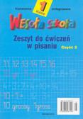 Krystyna Stańkowska, Elżbieta Wojewoda - Wesoła szkoła. Kształcenie zintegrowane w klasie 1. Zeszyt do ćwiczeń w pisaniu 3. Wydanie zmienione