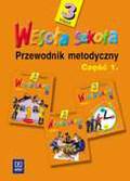 Anna Konieczna, Eugenia Grodzka-Jurczyk - Wesoła szkoła. Kształcenie zintegrowane w klasie 3. Przewodnik metodyczny. Część 1 (wydanie 4 uzupełnione)