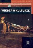 Roman Chymkowski, Wojciech Dudzik, Michał Wójtowski - Wiedza o kulturze. Podręcznik dla liceum ogólnokształcącego, liceum profilowanego i technikum. Kształcenie w zakresie podstawowym i rozszerzonym