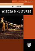 Roman Chymkowski, Michał Wójtowski - Wiedza o kulturze. Poradnik dla nauczyciela liceum ogólnokształcącego, liceum profilowanego i technikum. Kształcenie w zakresie podstawowym i rozszerzonym