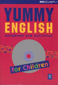 DYSZLEWSKA M. SA - Yummy English -Songbook and Activities for children