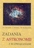 Henryk Chrupała Jerzy M. Kreiner - Zadania z astronomii z roziązaniami