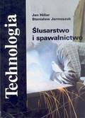 Jan Hillar, Stanisław Jarmoszuk - Ślusarstwo i spawalnictwo