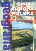Powęska Halina, Rościszewski Marcin, Szlajfer Feliks - Geografia Moduł 4 Podręcznik Świat Europa Polska
