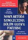 Barlocher Daniel - Nowa metoda samoleczenia bólów głowy: Focusing