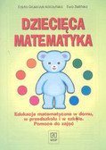 Gruszczyk Kolczyńska - Dziecięca matem edukacja matem dzieci w domu