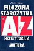 Warda Elwira - Filozofia Starożytna A-Z Repetytorium