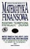 Sobczyk Mieczysław - Matematyka finansowa  Podstawy teoretyczne, przykłady, zadania