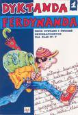 Michalec Bogusław - Dyktanda Ferdynanda cz.1 kl.IV-V