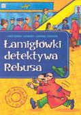 Praca zbiorowa - Łamigłówki detektywa Rebusa