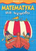 Praca zbiorowa - Matematyka na wes. kl.1-2