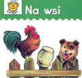 Praca zbiorowa - Na wsi - karton