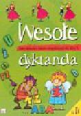 Michalec Bogusław - Wesołe dyktanda klasa 4. Zbiór dyktand i ćwiczeń ortograficznych dla klasy IV
