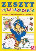 Praca zbiorowa - Zeszyt przedszkolaka - Pierwsze kroki w ...