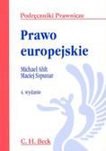 Ahlt Michael - Prawo europejskie /wyd 4/