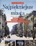 Glinka Tadeusz i Piasecki Marek - Najpiękniejsze miasta