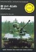 Dacyl Andrzej, Janisławski A. Maciej, Nowakowski Karol - 40 mm działo Boforsa /TBU-172/