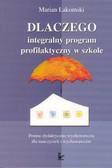 .. - Dlaczego integralny program profilaktyczny