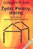 Rossa Grzegorz - Żydzi,  Polacy, dialog