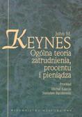 Keynes J.M - Ogólna teoria zatrudnienia, procentu