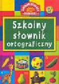 Rzeszutek M., Sobczak B., Zgółkowa H. - Szkolny słownik ortograficzny dla kl I-III