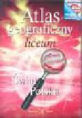Wieczorek Marzena, Byer Beata (red.) - Atlas geograficzny Świat Polska Liceum