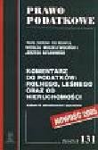 Modzelewski W., Bielawny J. (red.) - Komentarz do podatków: rolnego, leśnego oraz od nieruchomości