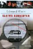 KLEIN EDWARD - KLĄTWA KENNEDYCH