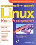 Petersen Richard - Programowanie w systemie Linux