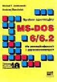 Jankowski Michał i inni - System operacyjny MS-DOS 6/6.2