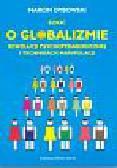 Dybowski Marcin - Szkic o globalizmie psychopedagogicznej i technikach manipulacji