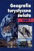 Wrszyńska Jadwiga (red.) - Geografia turystyczna świata