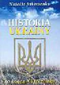 Jakowenko Natalia - Historia Ukrainy do końca XVIII wieku