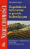 Serafin S. - Zagadnienia techniczne w prawie budowlanym