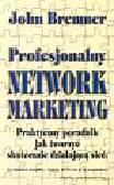 Bremner John - Profesjonalny network marketing