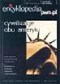 Encyklopedia PWN.pl seria multimedialna (pudełko) nr 6 Cywilizacje obu Ameryk