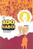 Azzarello Brian, Risso Eduardo - 100 Naboi Stracone jutro, część 1