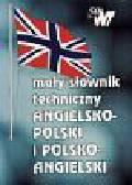 Mały słownik techniczny angielsko-polski, polsko - angielski